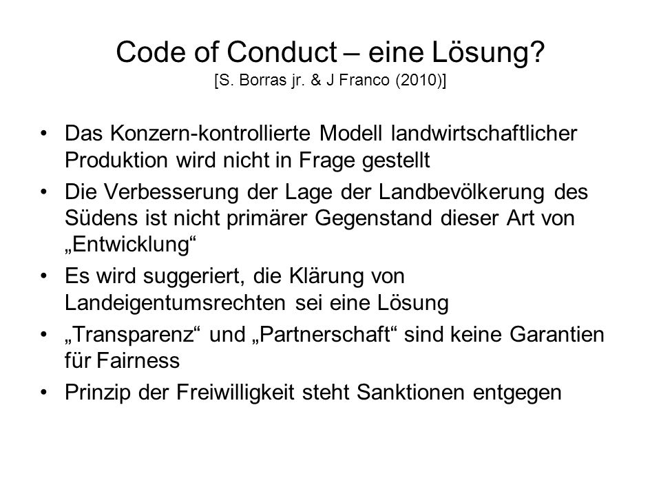 Code of Conduct – eine Lösung [S. Borras jr. & J Franco (2010)]